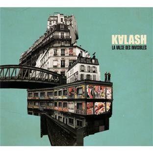 "Kalash ""La valse des invisibles"""