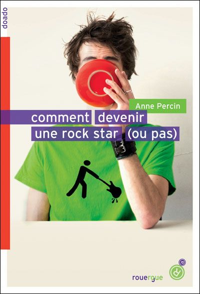 """Comment devenir une rock star ( ou pas )"