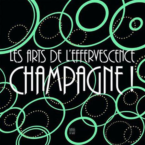 """Exposition """"Les arts de l'effervescence, champagne"""" à Reims"""