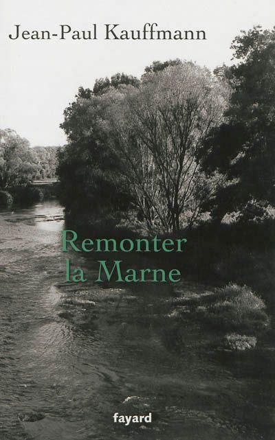 """Remonter la Marne"""
