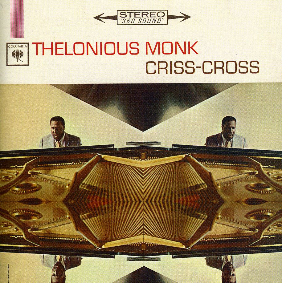 Thelonious Monk quartet - 'Criss cross'(Columbia)