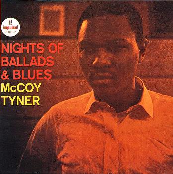 McCoy Tyner - Nights of Ballads & Blues (impulse A 39)