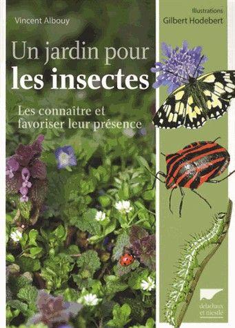 Un jardin pour les insectes de Vincent Albouy