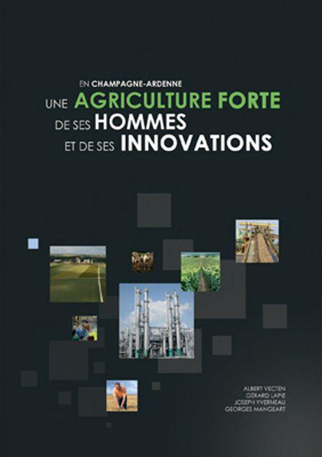 """Livre """"Une agriculture forte de ses hommes et de ses innovations"""""""