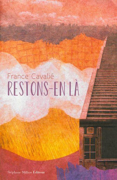 France Cavalié - Restons en là