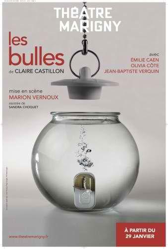 Les Bulles - Mise en scène de Marion Vernoux