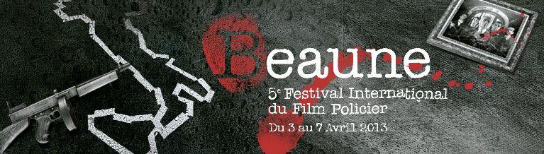 Festival du film Policier de Beaune 2013 - festival du film policier de Beaune