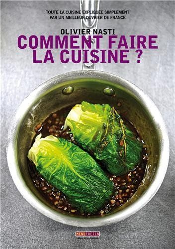 Comment faire la cuisine - Olivier Nasti