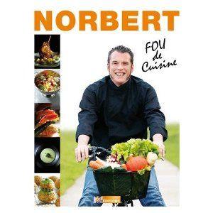 Norbert, Fou de cuisine aux éd. M6