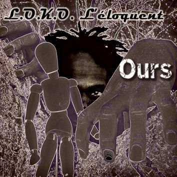 L.O.K.O. L'éloquent - Ours - DR