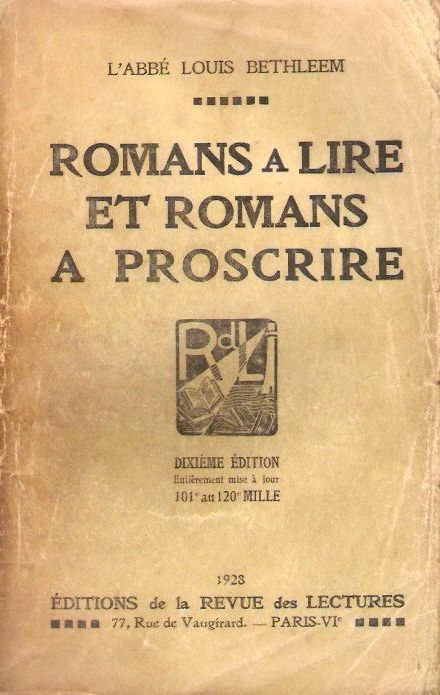 """Edition de 1928 de """"Romans à lire et romans à proscrire"""" de l'abbé Louis Bethléem"""