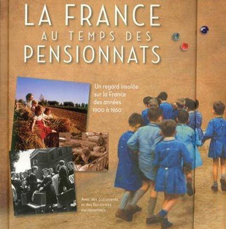 La France au temps des pensionnats -Larousse - Larousse