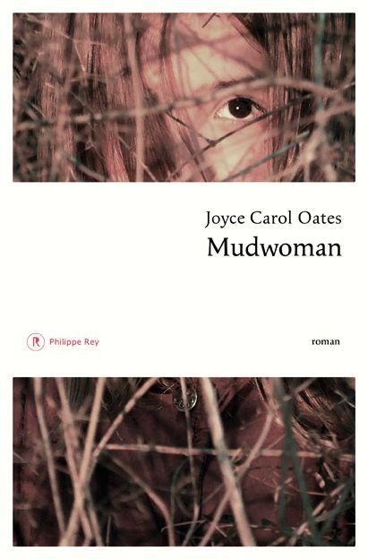"""Livre : """"Mudwoman"""" de Joyce Carol Oates"""