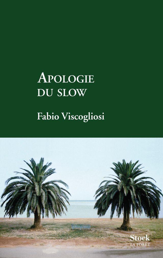 Apologie du slow