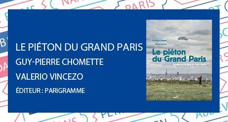 Le piéton du grand Paris prix du livre 107.1 - Radio France