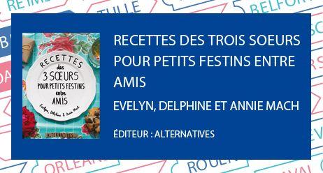Recettes des trois soeurs pour petits festins entre amis - Radio France