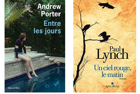 """""""Entre les jours"""" d'Andrew Porter et """"Un ciel rouge, le matin"""" de Paul Lynch"""