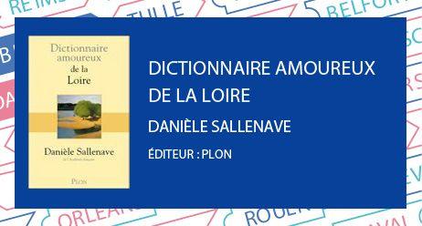 prix du livre berry : dictionnaire amoureux de la Loire - Radio France