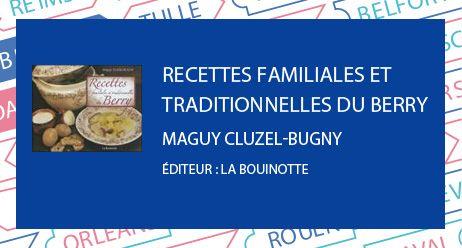 prix du livre berry : recettes familiales et traditionnelles du berry - Radio France