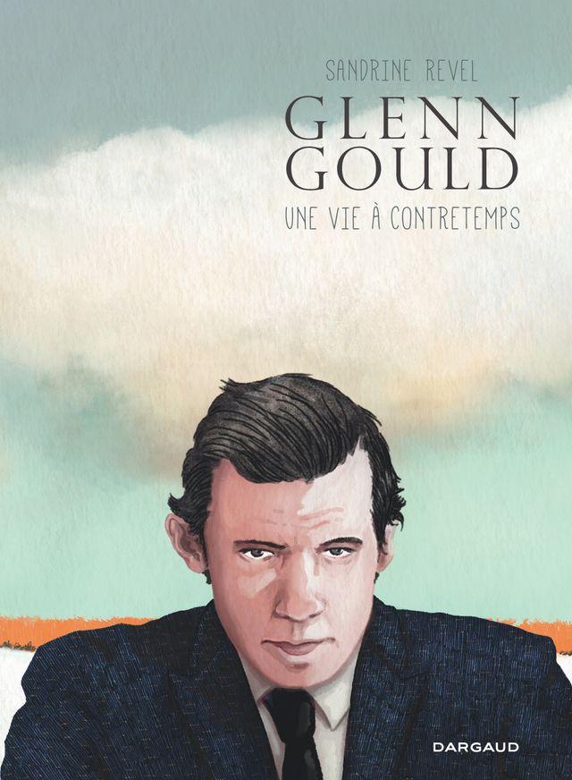 Glenn Gould de Sandrine Revel