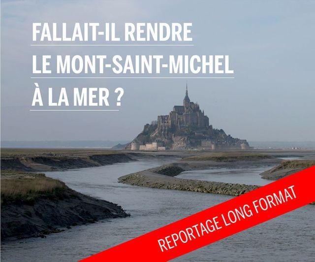 Fallait-il rendre le Mont-Saint-Michel à la mer ?