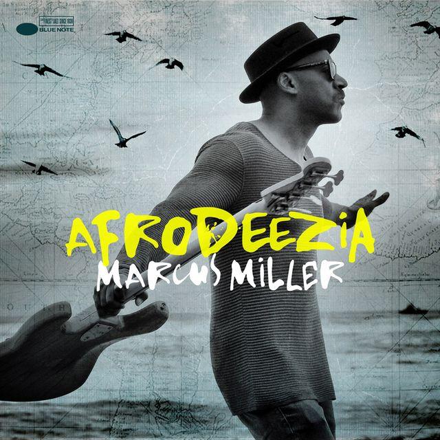 Afrodeezia - Marcus Miller