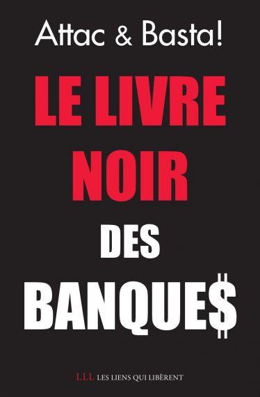 le livre noir des banques