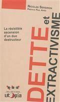 Dette et extractivisme : la résistible ascension d'un duo destructeur