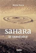 Sahara : le grand récit