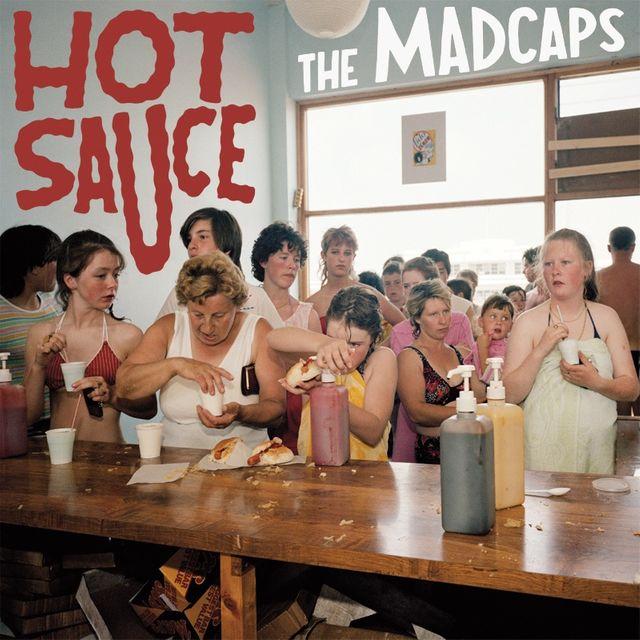 """The Madcaps - Album """"Hot Sauce"""""""