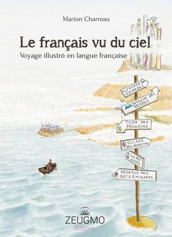 Le français vu du ciel. Marion Charreau. Zeugmo - Aucun(e)