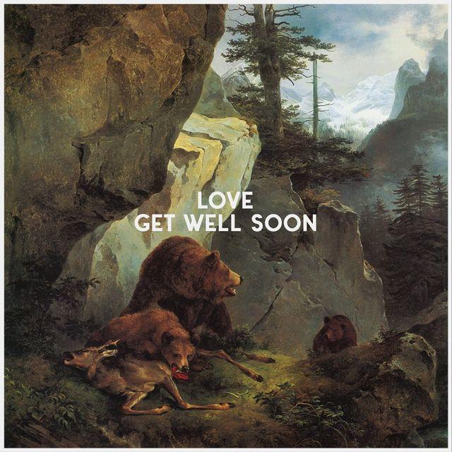 """Get Well Soon, album """"Love"""""""