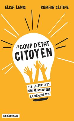 """Couverture de """"Le coup d'Etat citoyen"""""""