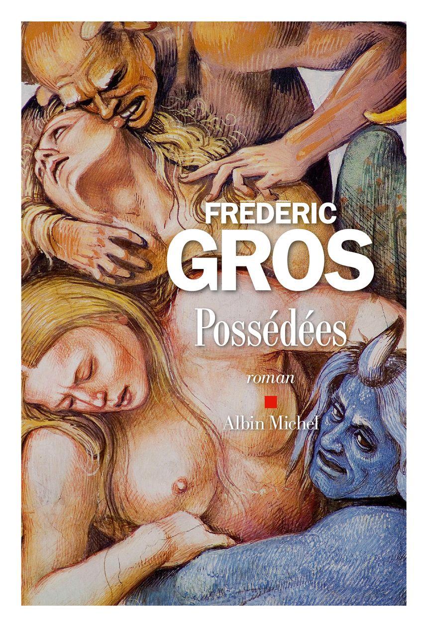 """Frédéric Gros """"Possédées"""" - Aucun(e)"""