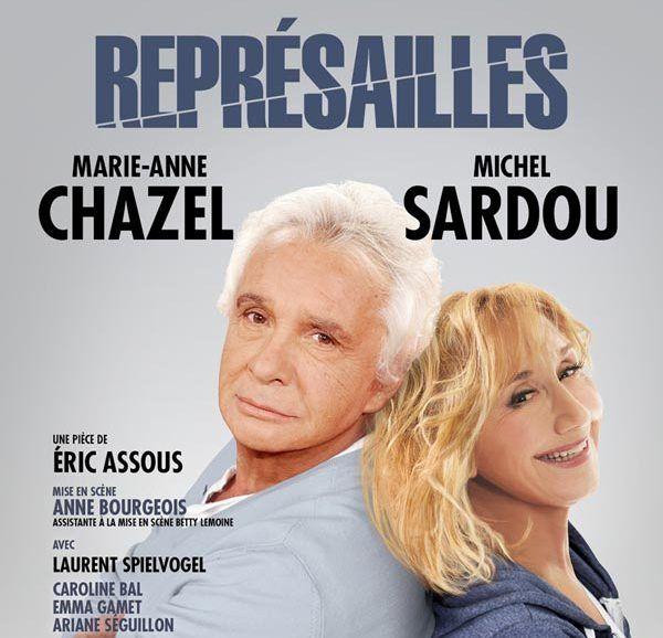 """Affiche de la pièce """" Représailles"""" avec Michel Sardou et Marie-Anne Chazel - Aucun(e)"""