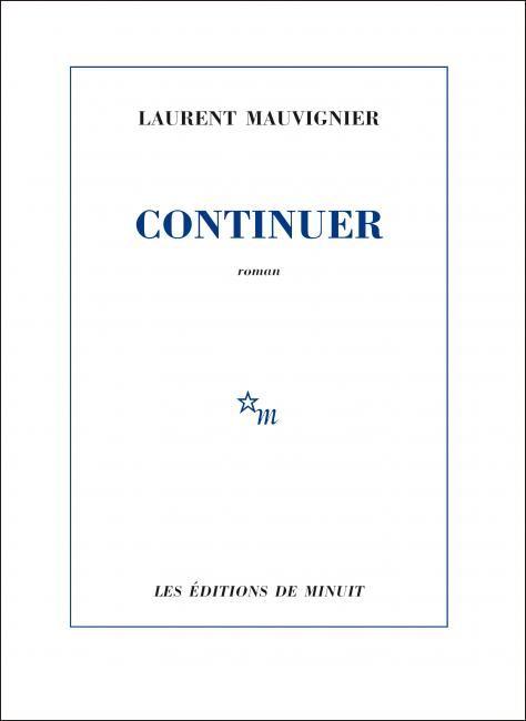 "Laurent Mauvigner ""Continuer"" - Aucun(e)"