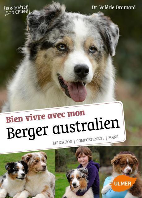 Bien vivre avec mon berger australien - Ulmer - Radio France