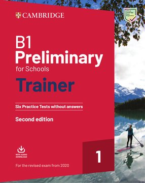 B1 Preliminary for Schools Trainer - without answers