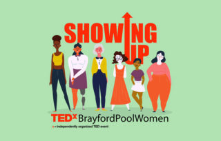Showing up for TEDxBrayfordPoolWomen