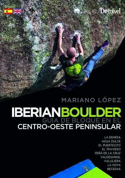 Iberian Boulder. Guía de Bloque en el Centro-Oeste Peninsular