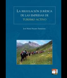 La Regulación Jurídica de las Empresas de Turismo Activo