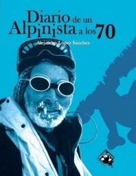 Diario de un alpinista a los 70