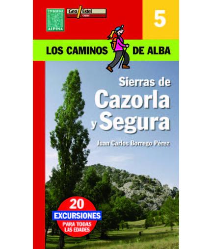 Caminos de Alba. Sierra de Cazorla.