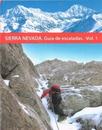 Sierra Nevada. Guía de escaladas. Vol I