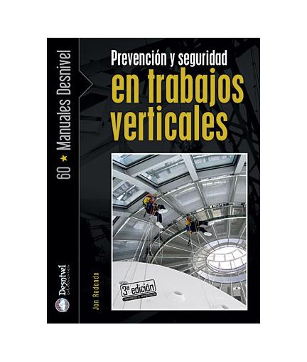 Prevencion y Seguridad en Trabajos Verticales