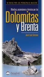 Marchas, ascensiones y ferratas por las Dolomitas y Brenta