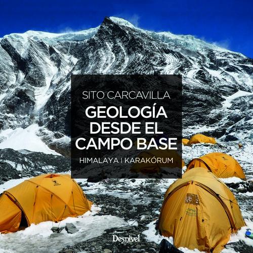 Geología desde el campo base
