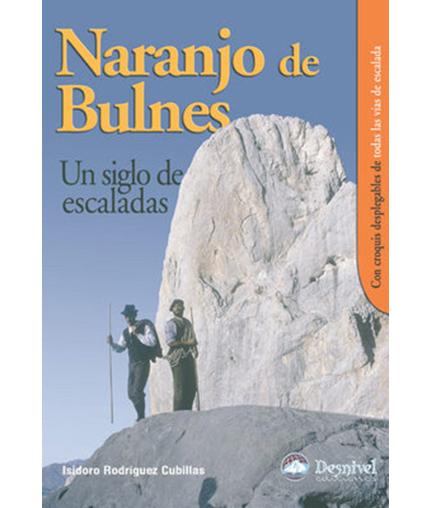 Naranjo de Bulnes, un siglo de escaladas