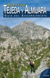 Editorial La Serranía. Guía del Excursionista. Sierras de Tejeda y Almijara