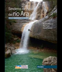 Senderos de Agua del Río Ara. Barranquismo en Sobrarbe.